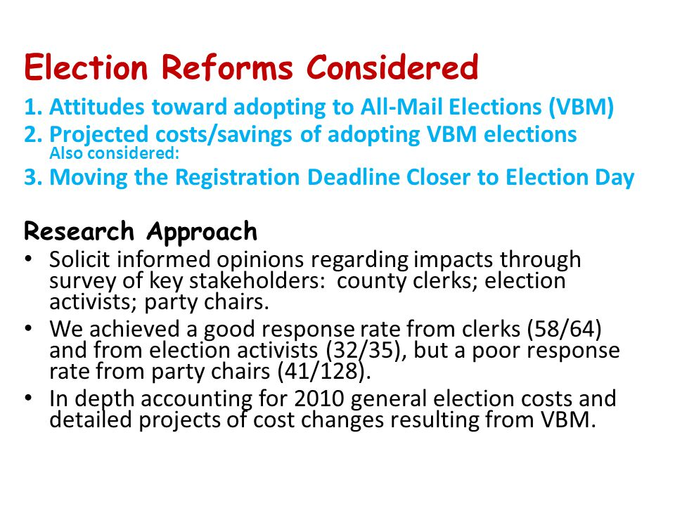 Would changing the deadline affect election administration.