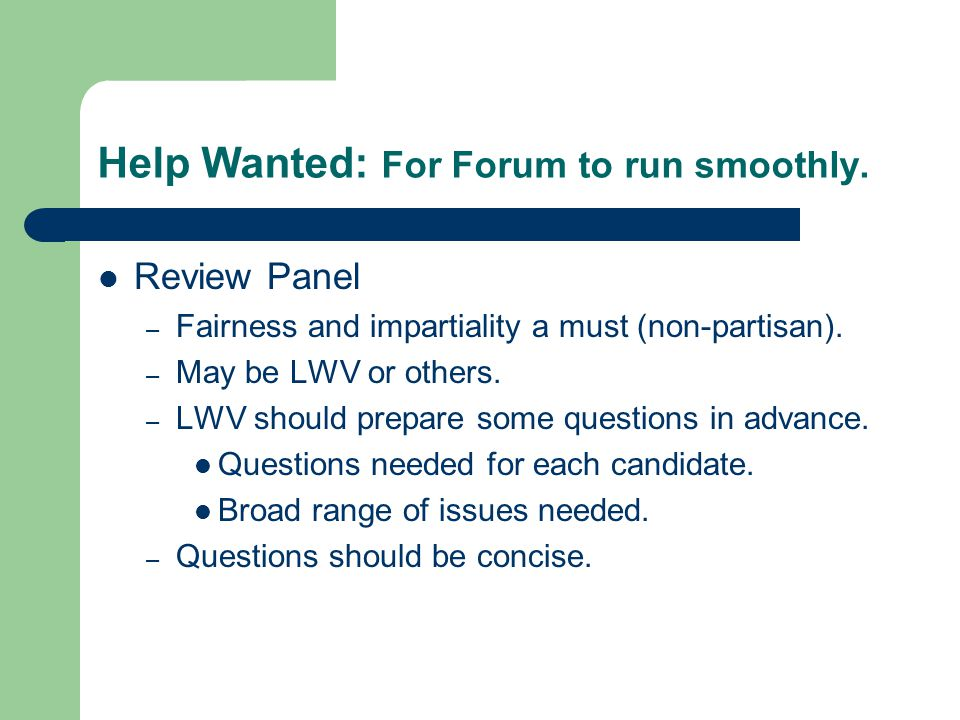 Help Wanted: For Forum to run smoothly.