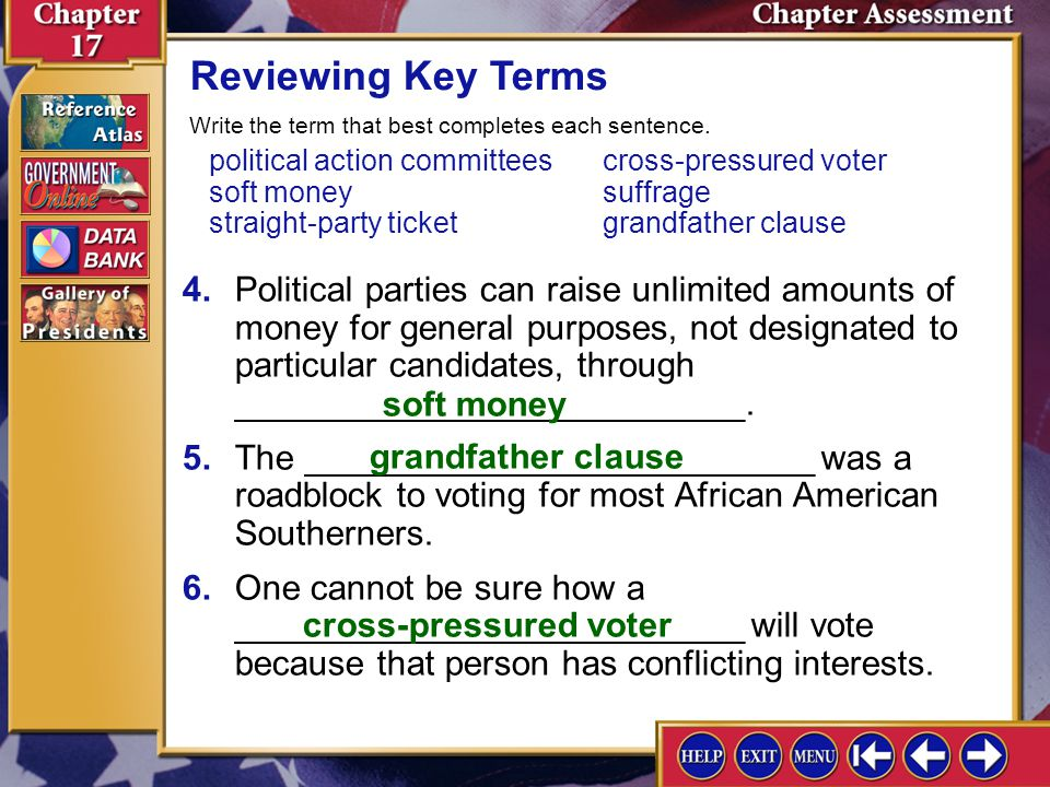Chapter Assessment 2 Reviewing Key Terms 1.Political candidates often receive campaign contributions and support from ________________________. 2.Wome