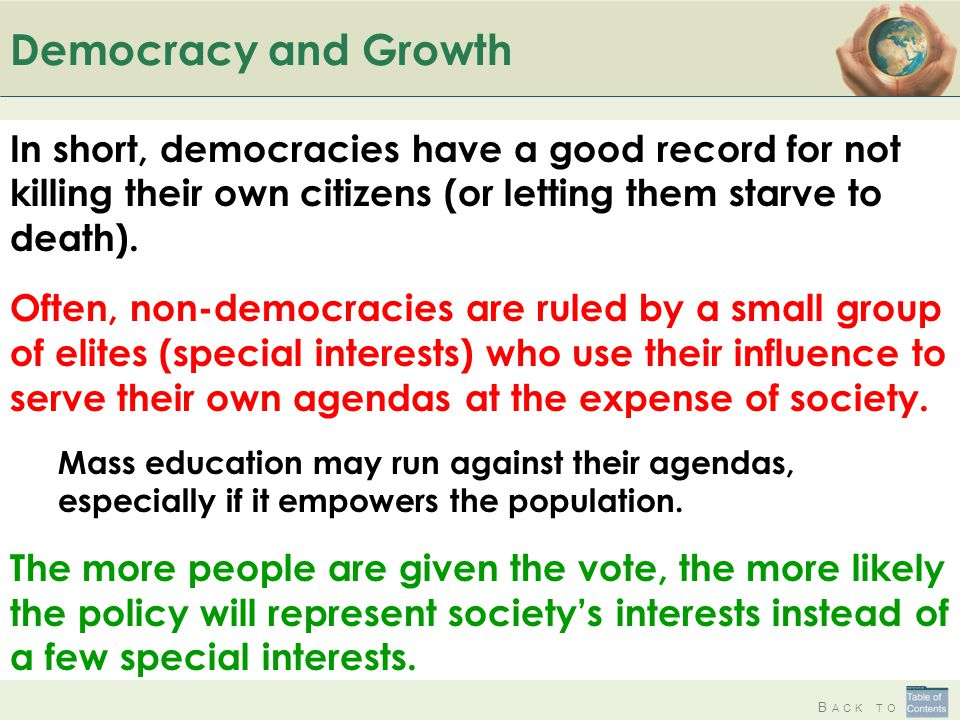 B ACK TO Democracy and Growth In short, democracies have a good record for not killing their own citizens (or letting them starve to death).