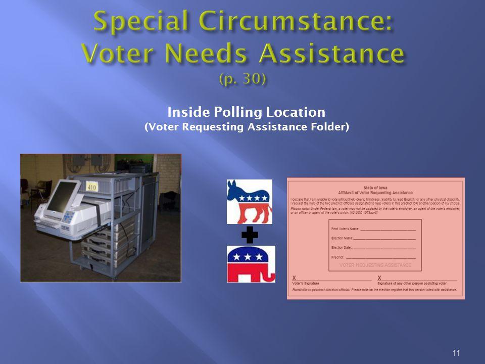 11 Inside Polling Location (Voter Requesting Assistance Folder)