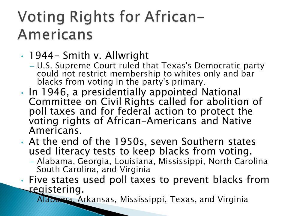 1944- Smith v. Allwright – U.S.