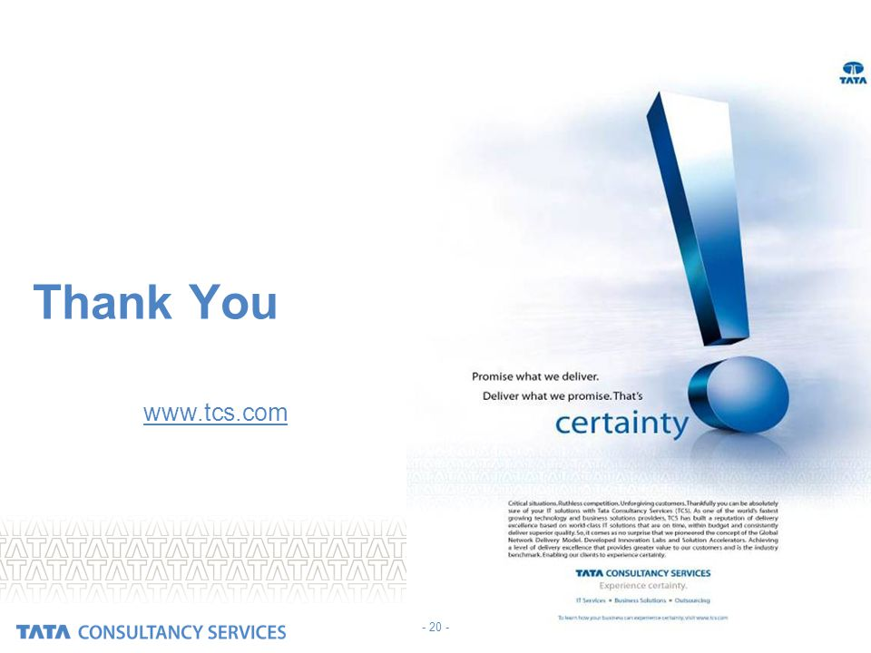 CONFIDENTIAL Thank You Visit us at www.tcs.comwww.tcs.com - 20 -