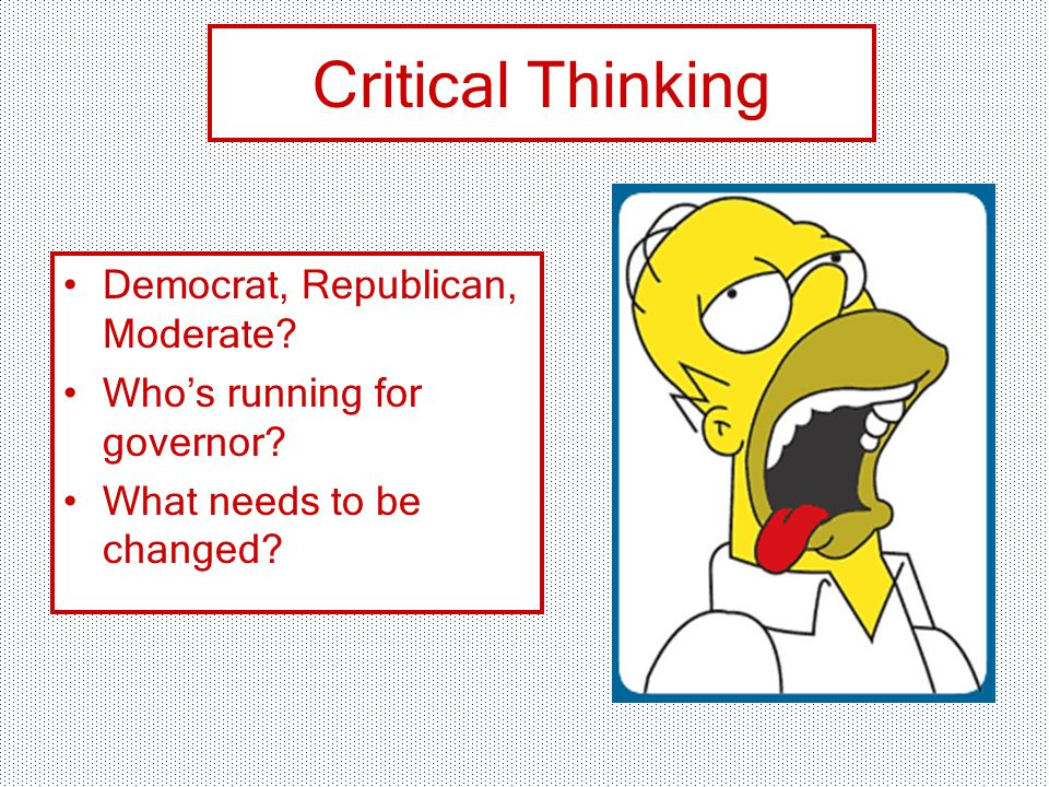 Critical Thinking Democrat, Republican, Moderate. Who's running for governor.