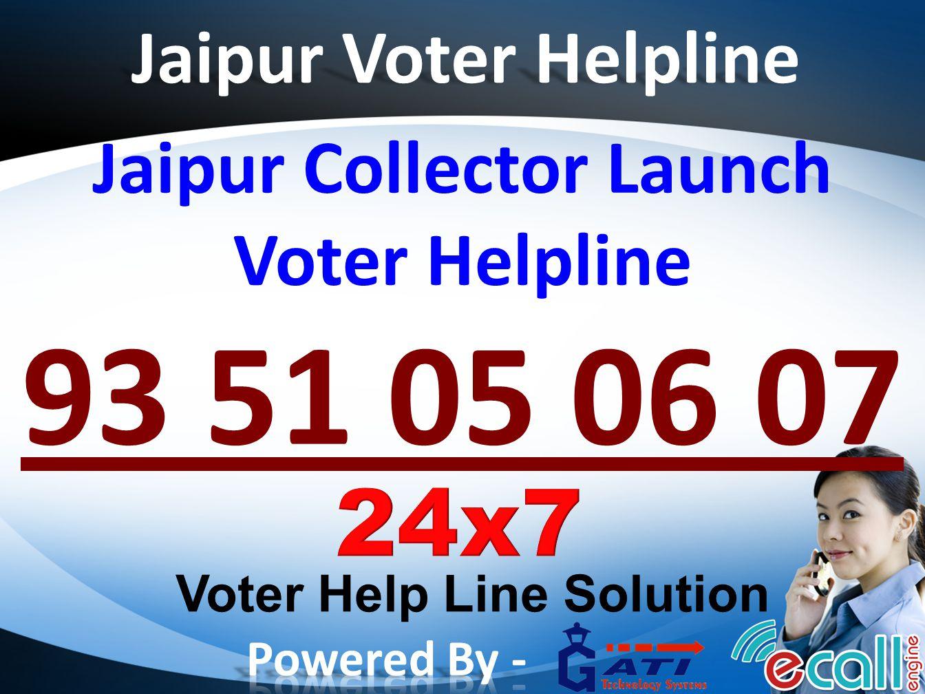 Jaipur Voter Helpline Jaipur Collector Launch Voter Helpline 93 51 05 06 07 Voter Help Line Solution
