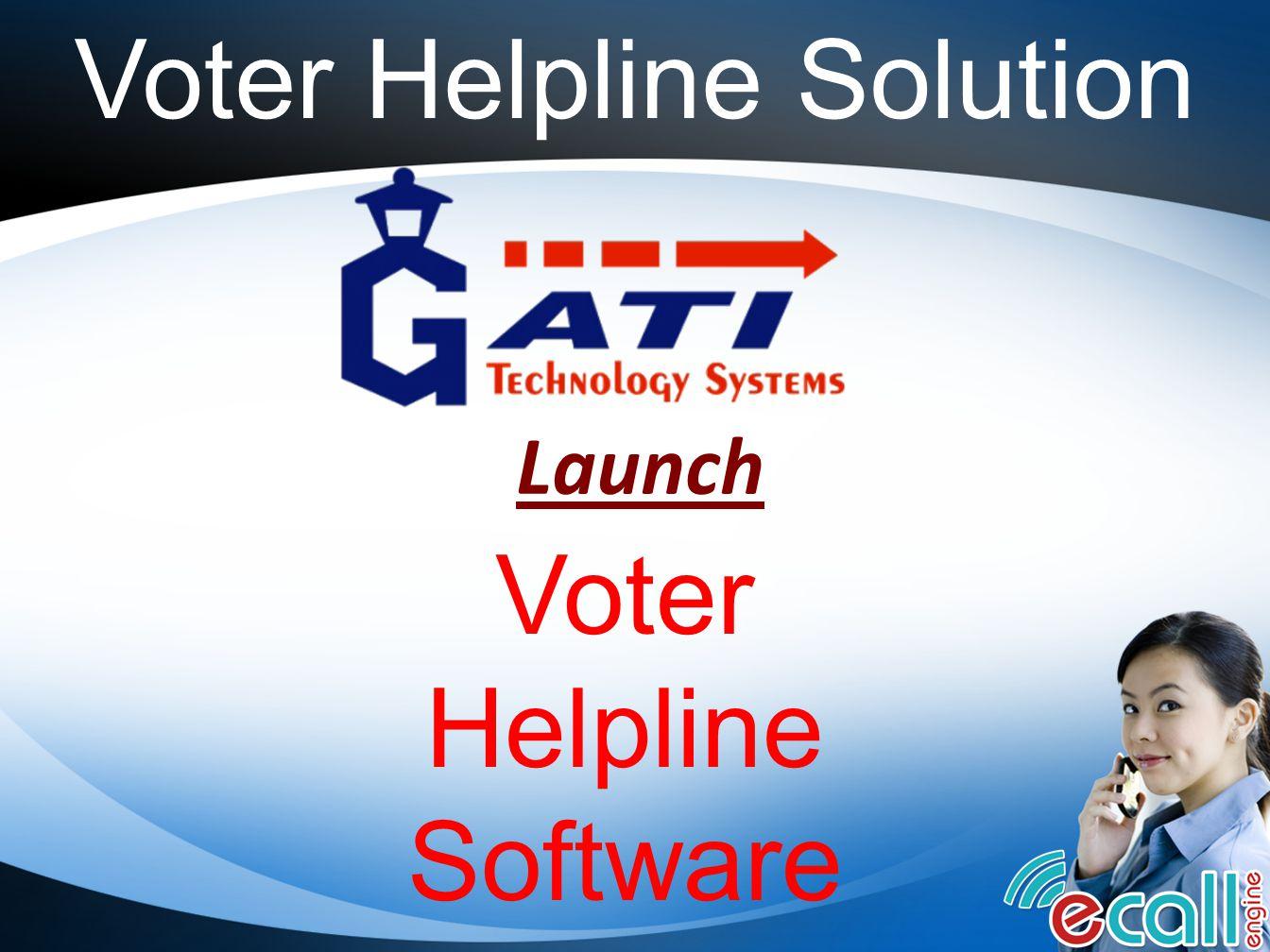 Voter Helpline Solution Launch Voter Helpline Software