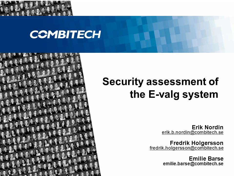 Agenda  Evalg 2011 - Introduction  Technical solution  Security assessment and results  What happens next?