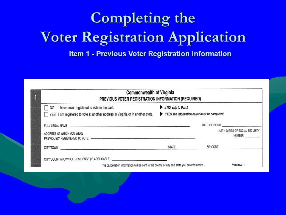 Completing the Voter Registration Application Item 1 - Previous Voter Registration Information