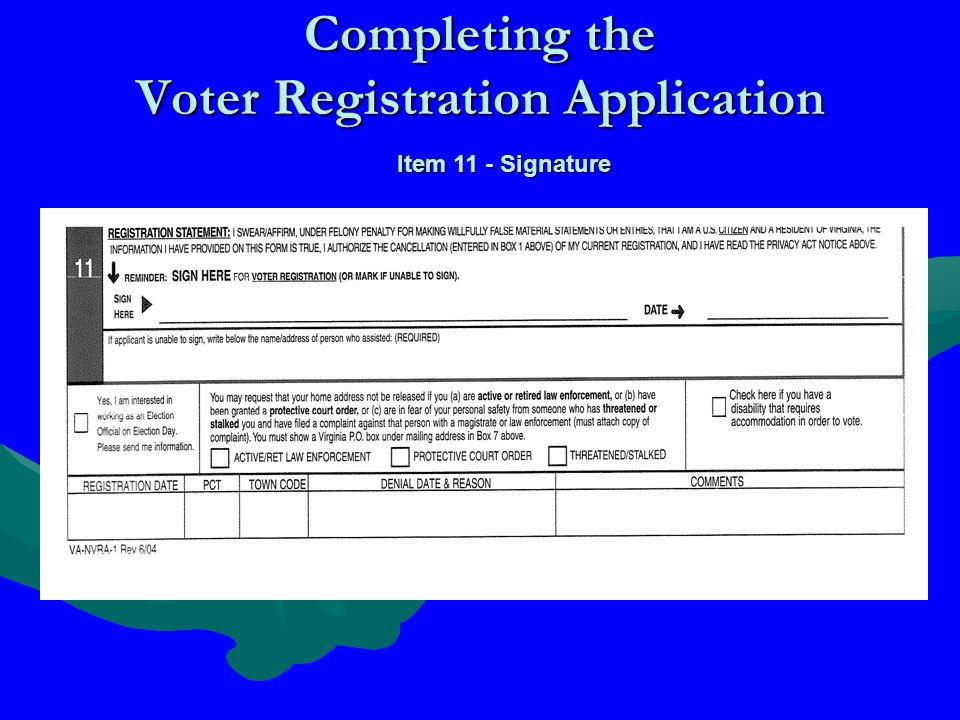 Completing the Voter Registration Application Item 11 - Signature