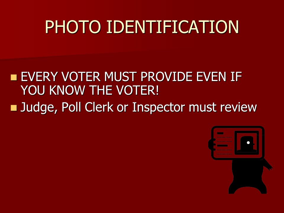 VOTING TO OCCUR IN POLL Precinct Election Officials may not leave the polling place with election materials to permit a voter to vote in the street or from an automobile.