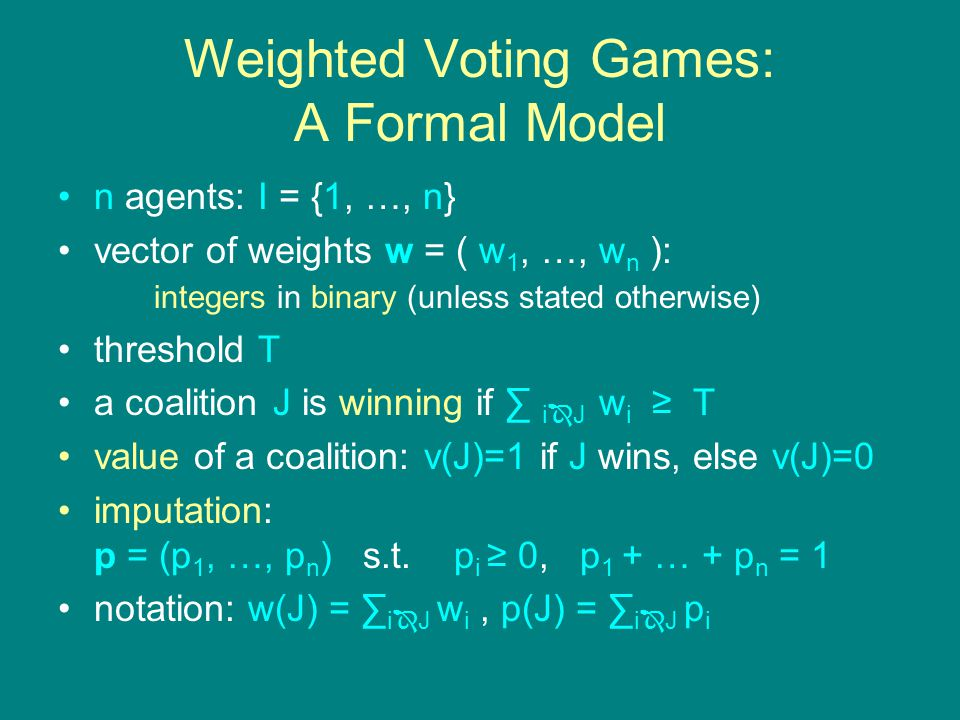 Equivalence k 1 -vector weighted voting game G 1 k 2 -vector weighted voting game G 2 Question: are G 1 and G 2 equivalent (have the same set of winning coalitions).