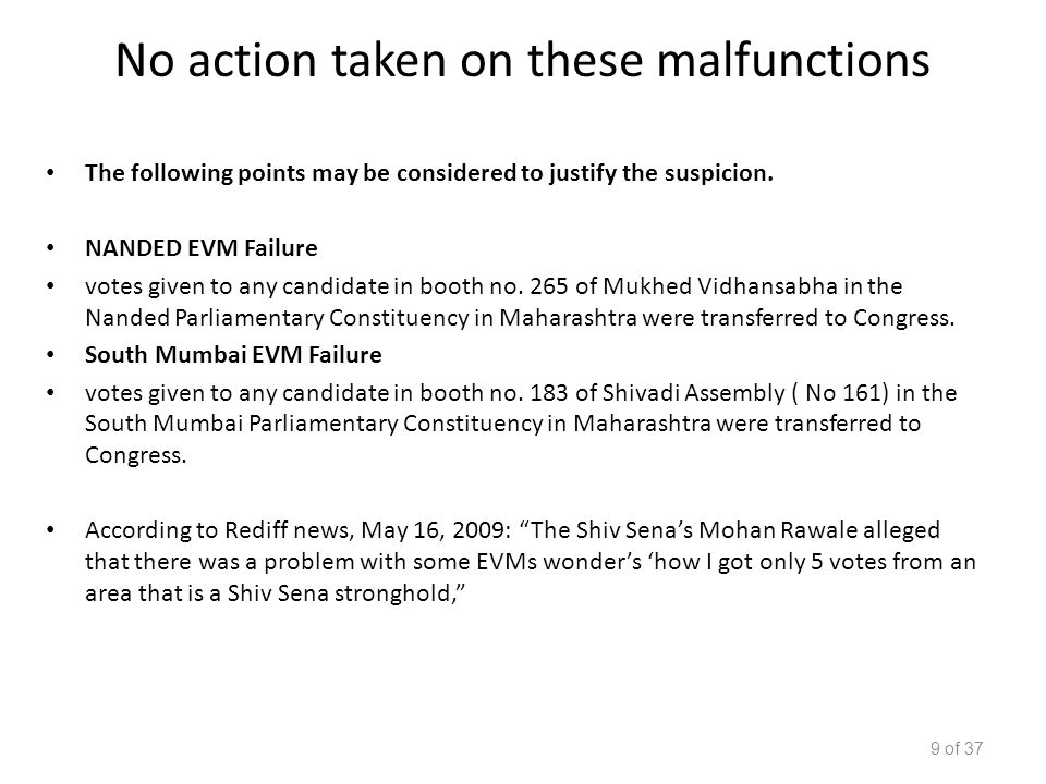 No action taken on these malfunctions The following points may be considered to justify the suspicion.