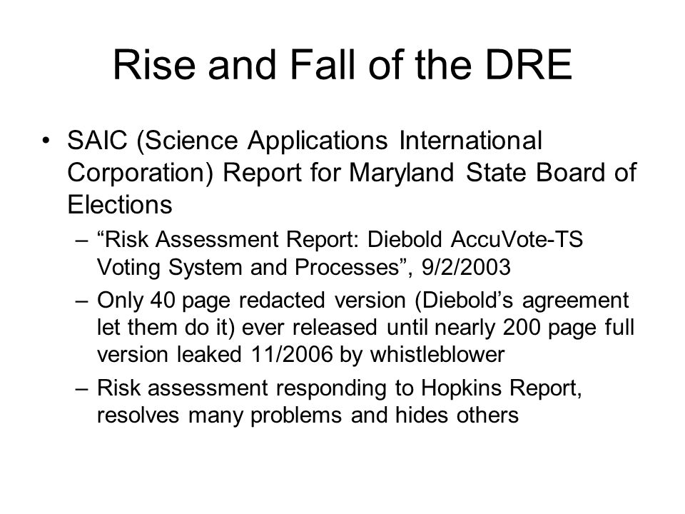 """Rise and Fall of the DRE SAIC (Science Applications International Corporation) Report for Maryland State Board of Elections –""""Risk Assessment Report:"""