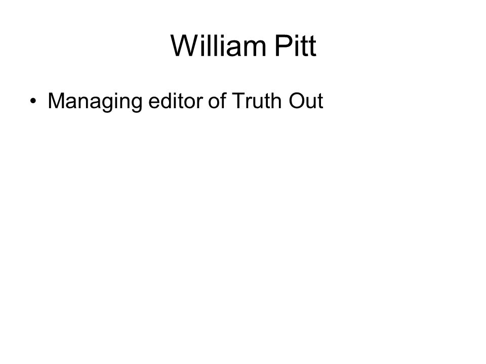 William Pitt Managing editor of Truth Out