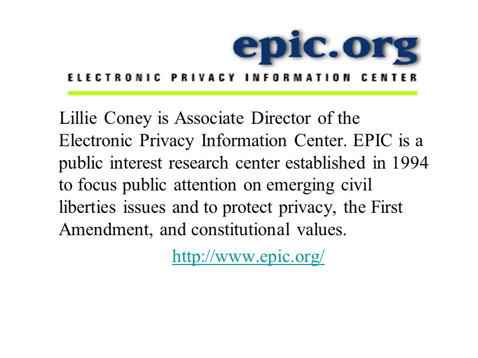 Lillie Coney is Associate Director of the Electronic Privacy Information Center.