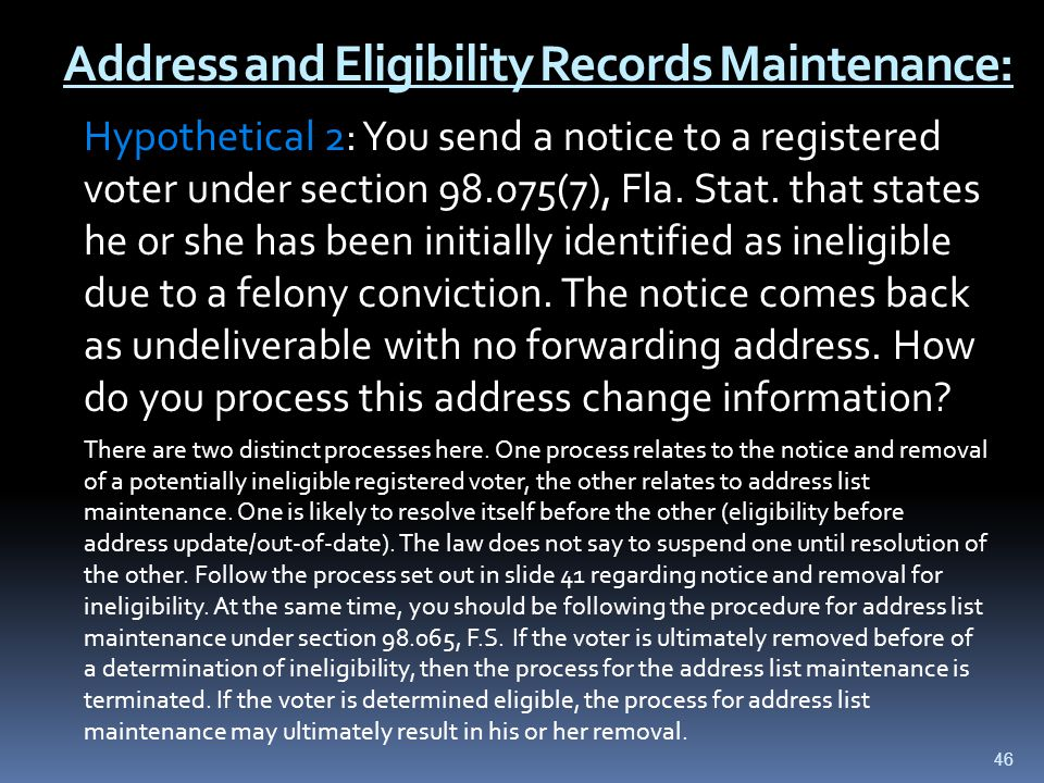 Address and Eligibility Records Maintenance: Hypothetical 2: You send a notice to a registered voter under section 98.075(7), Fla.