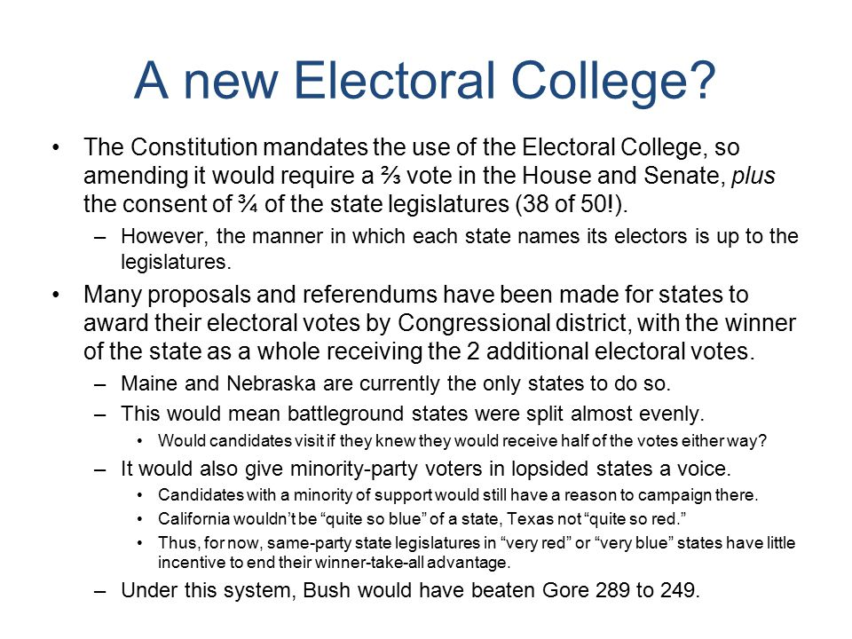 A new Electoral College.