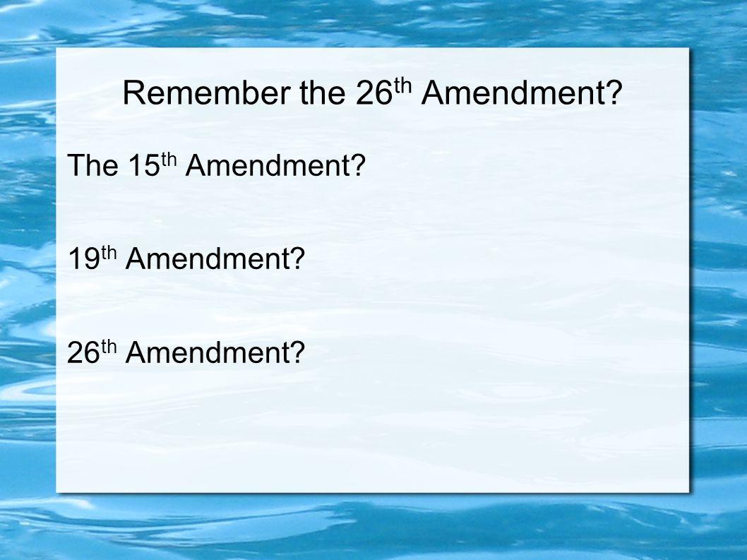 26 Amendment – 18 to Vote
