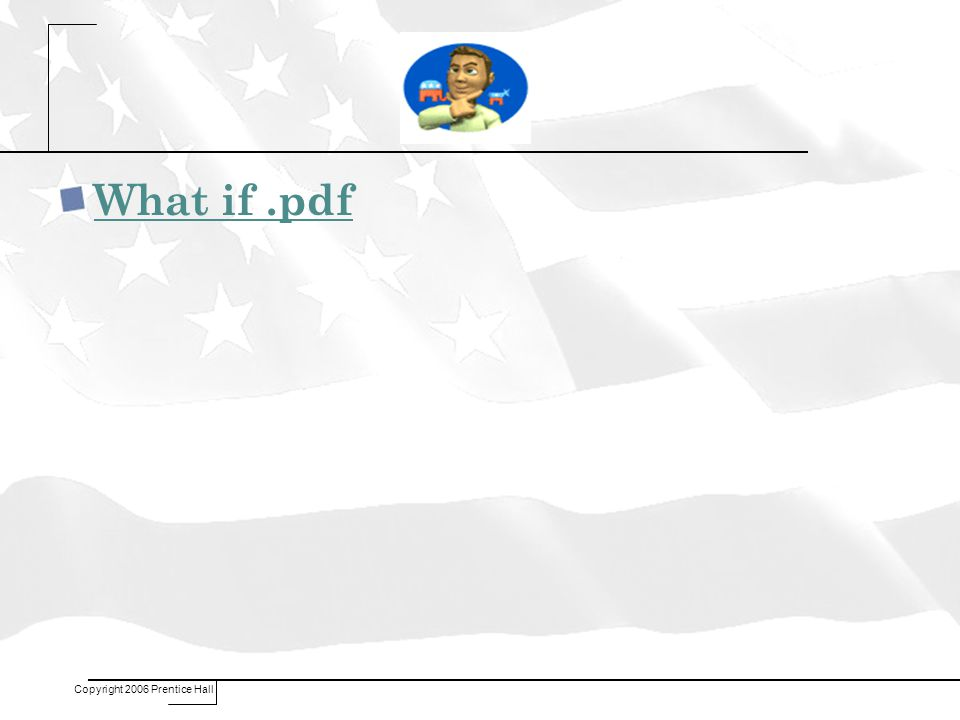 What if.pdf Copyright 2006 Prentice Hall