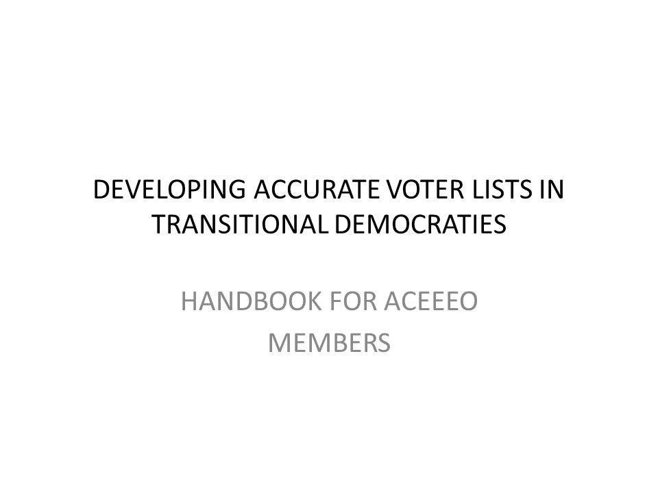 PURPOSE Providing practical assistance for election experts of ACEEEO members in terms of voter registration Offering ideas for election experts of other regions