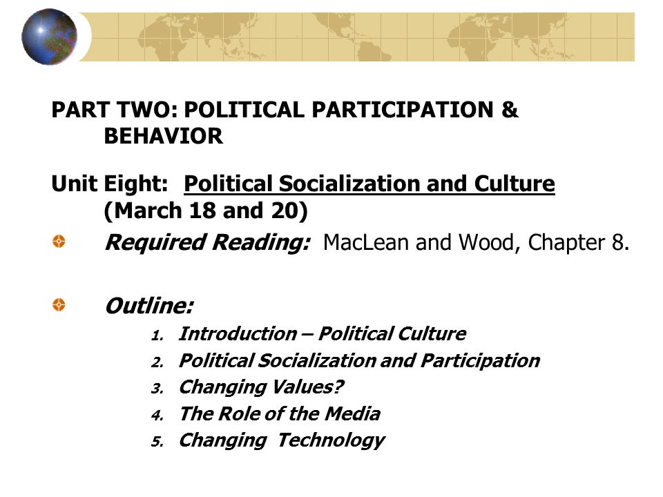 3) Changing Values: Political cultures and ideologies change over time...