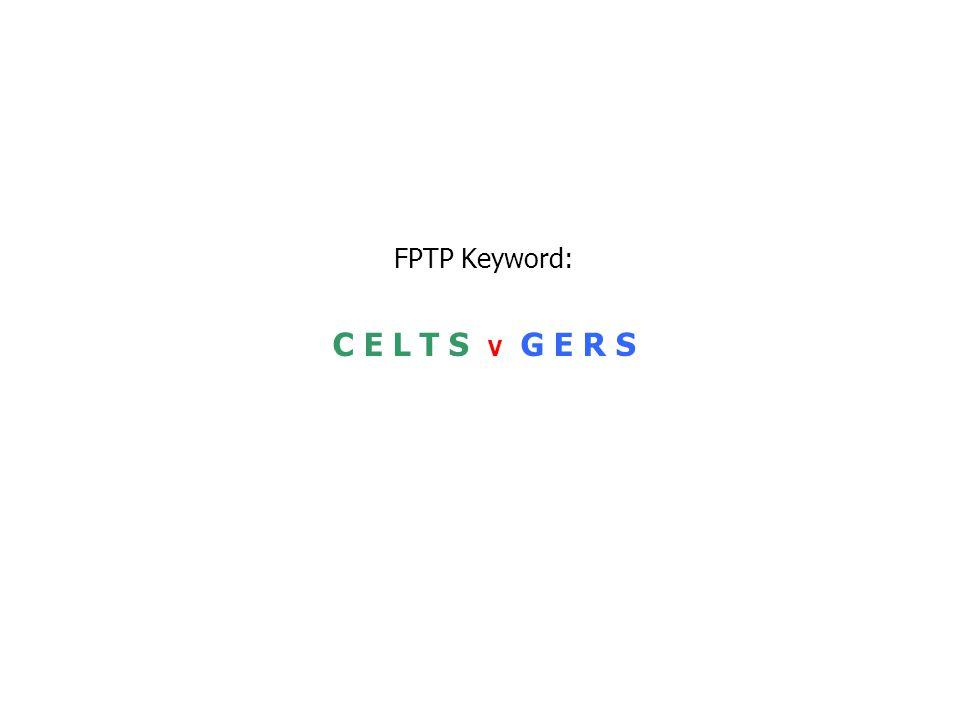 FPTP Keyword: C E L T S V G E R S