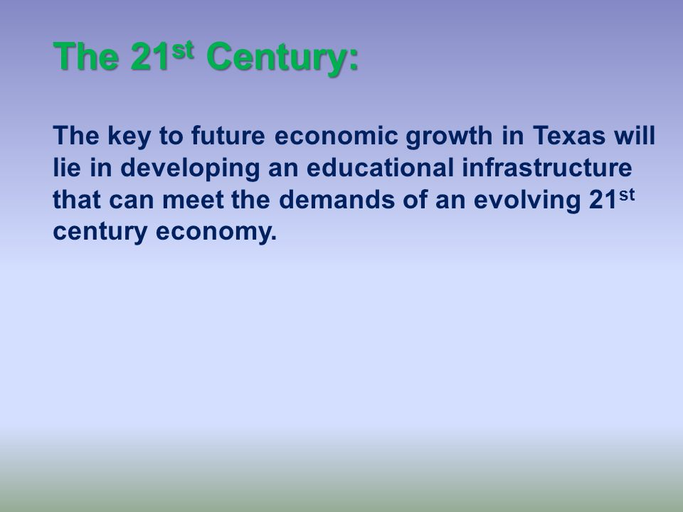 The 21 st Century: The most rapidly growing segment of the state's economy involve healthcare and high- technology industries.