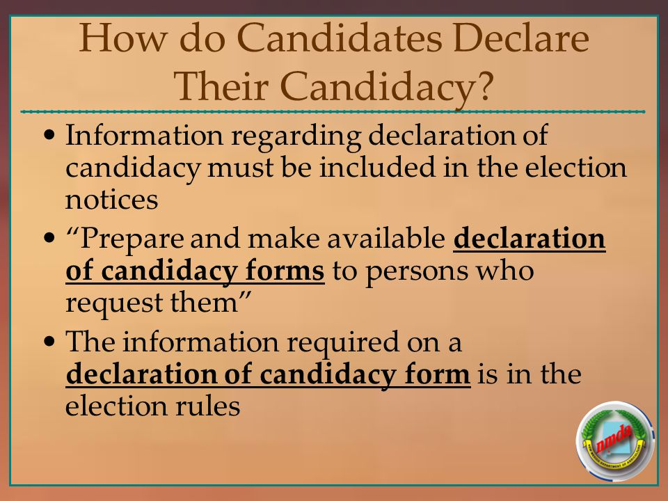 How do Candidates Declare Their Candidacy.
