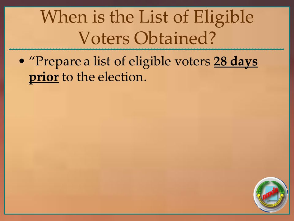 When is the List of Eligible Voters Obtained.