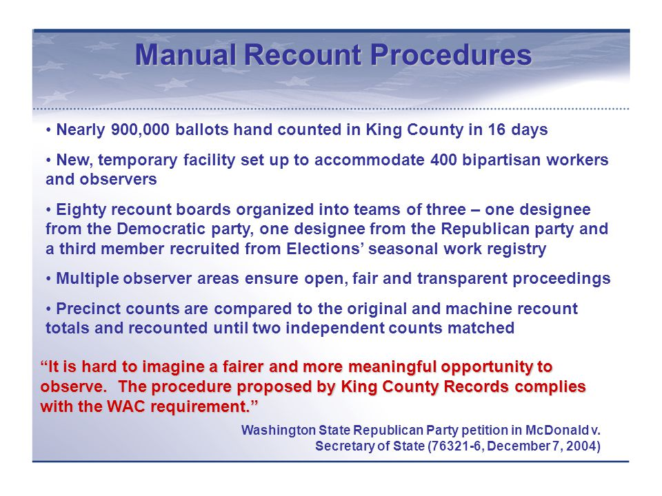 Manual Recount Procedures It is hard to imagine a fairer and more meaningful opportunity to observe.