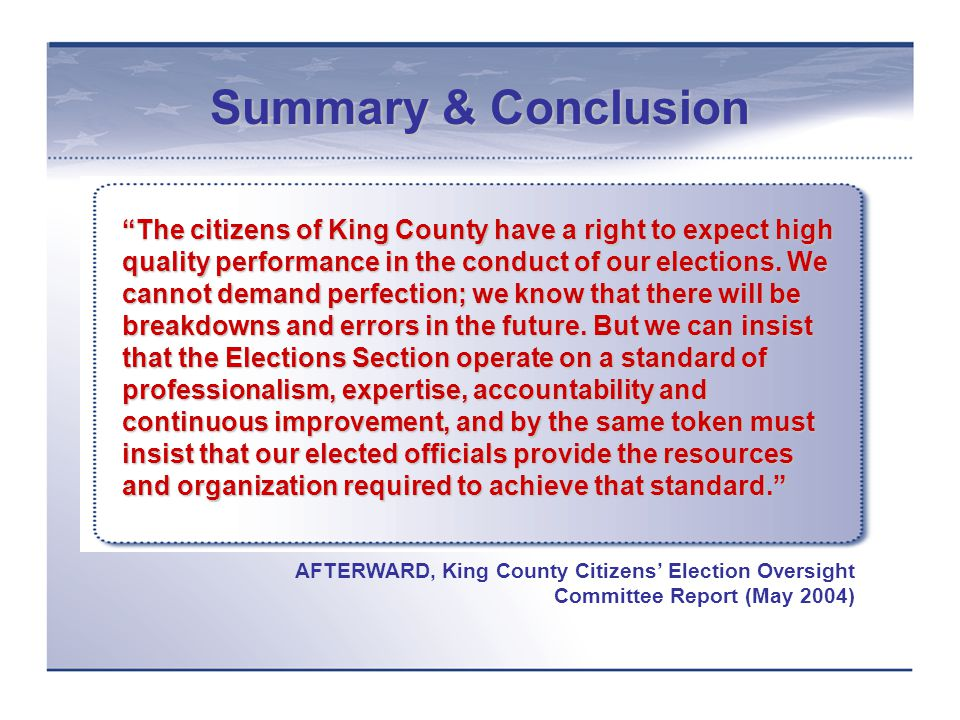For more information, contact King County Elections at: elections@metrokc.gov (206) 296-1540