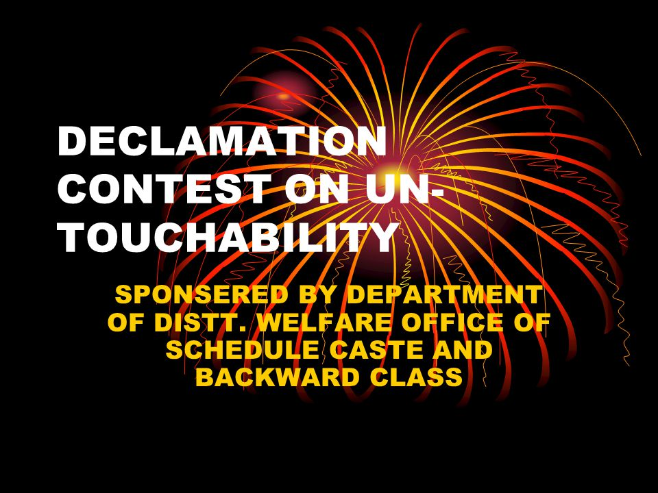 DECLAMATION CONTEST ON UN- TOUCHABILITY SPONSERED BY DEPARTMENT OF DISTT. WELFARE OFFICE OF SCHEDULE CASTE AND BACKWARD CLASS