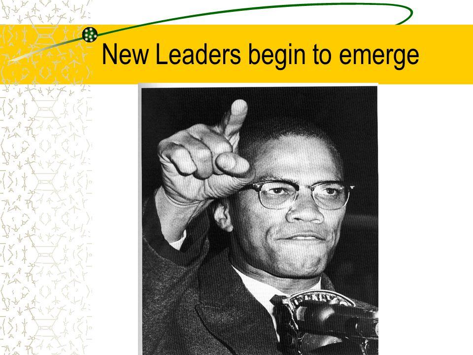 New Leaders begin to emerge