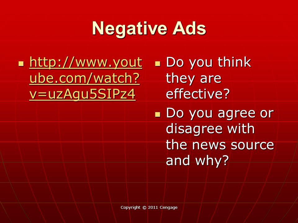 Negative Ads http://www.yout ube.com/watch? v=uzAgu5SIPz4 http://www.yout ube.com/watch? v=uzAgu5SIPz4 http://www.yout ube.com/watch? v=uzAgu5SIPz4 ht