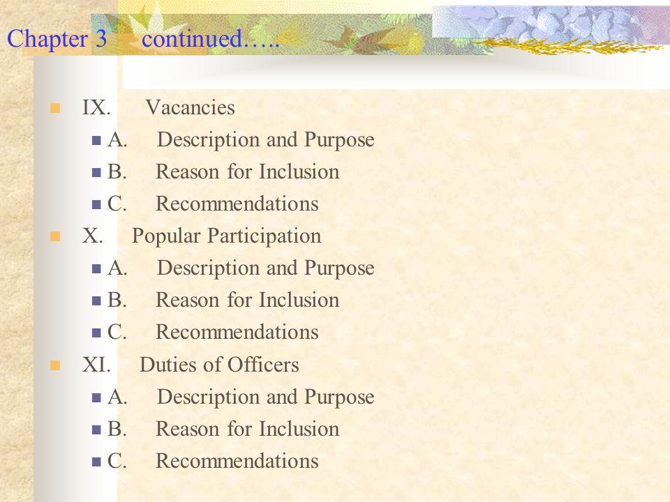 Chapter 3 continued….. IX. Vacancies A. Description and Purpose B.