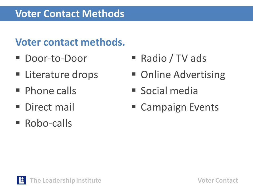 Voter contact methods.