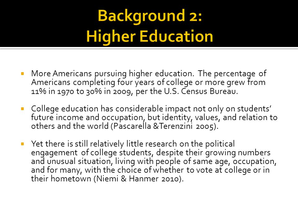  More Americans pursuing higher education.