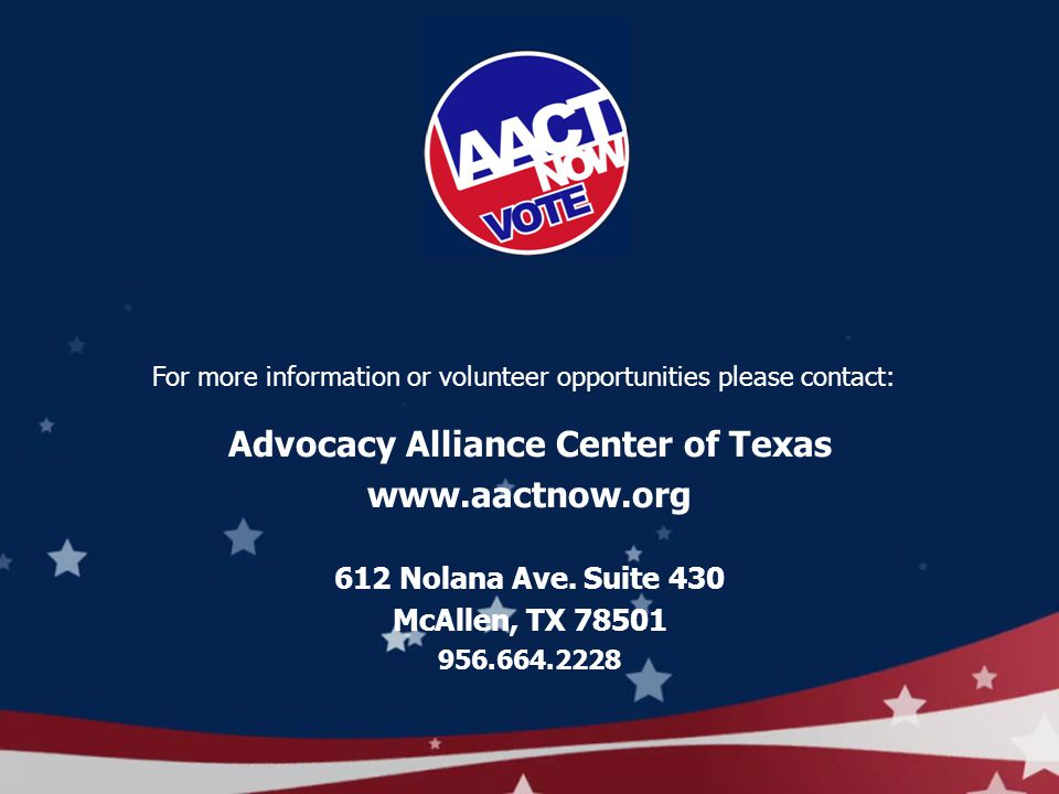 Advocacy Alliance Center of Texas www.aactnow.org 612 Nolana Ave.