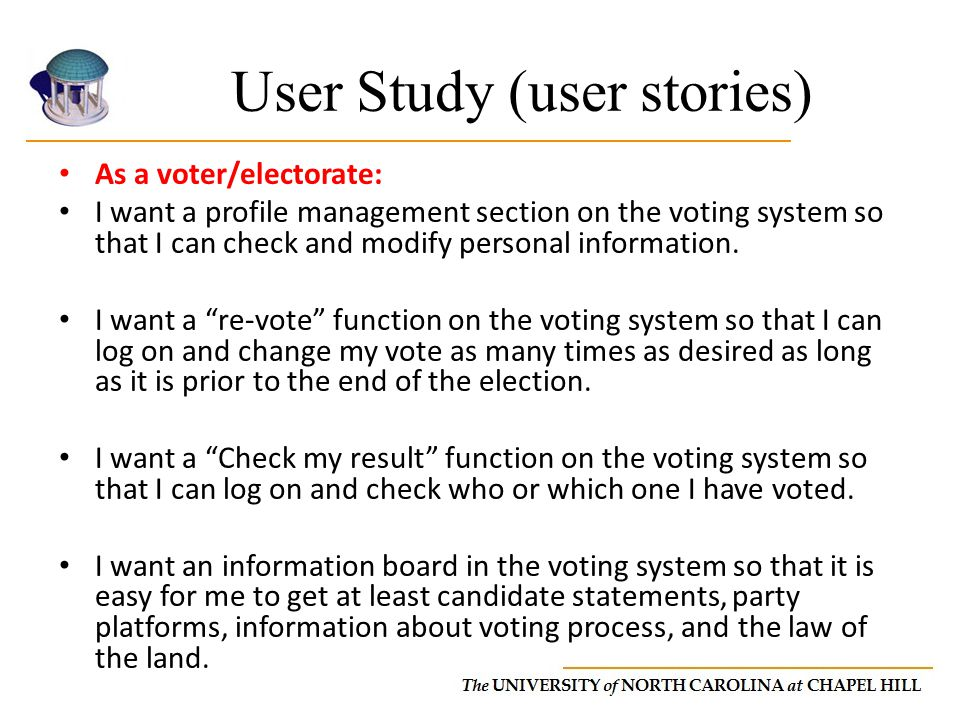 User Study (user stories) As a voter/electorate: I want a profile management section on the voting system so that I can check and modify personal information.