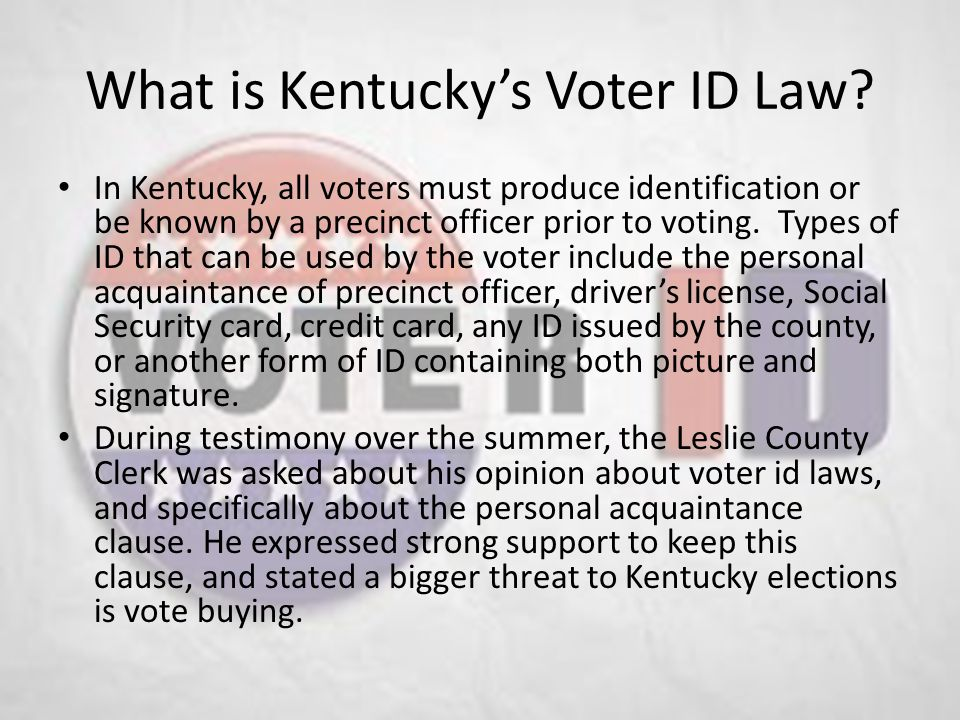What is Kentucky's Voter ID Law.