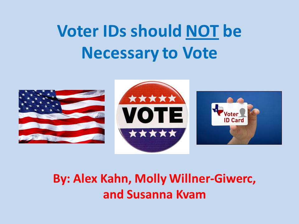Basic Information In States that Require ID to Vote: One must show a drivers license and if not, then another form of ID such as: – License bureau issue to non-drivers, a utility bill, a paycheck, military ID or any other piece of information that might include a picture, date of birth, home address or signature Those who lack the acceptable ID must in every state be allowed to sign an affidavit and cast a provisional ballot that is counted later, after the voter's eligibility is confirmed – However, there is no proof that votes are eventually casts, major discrimination against voters without IDs