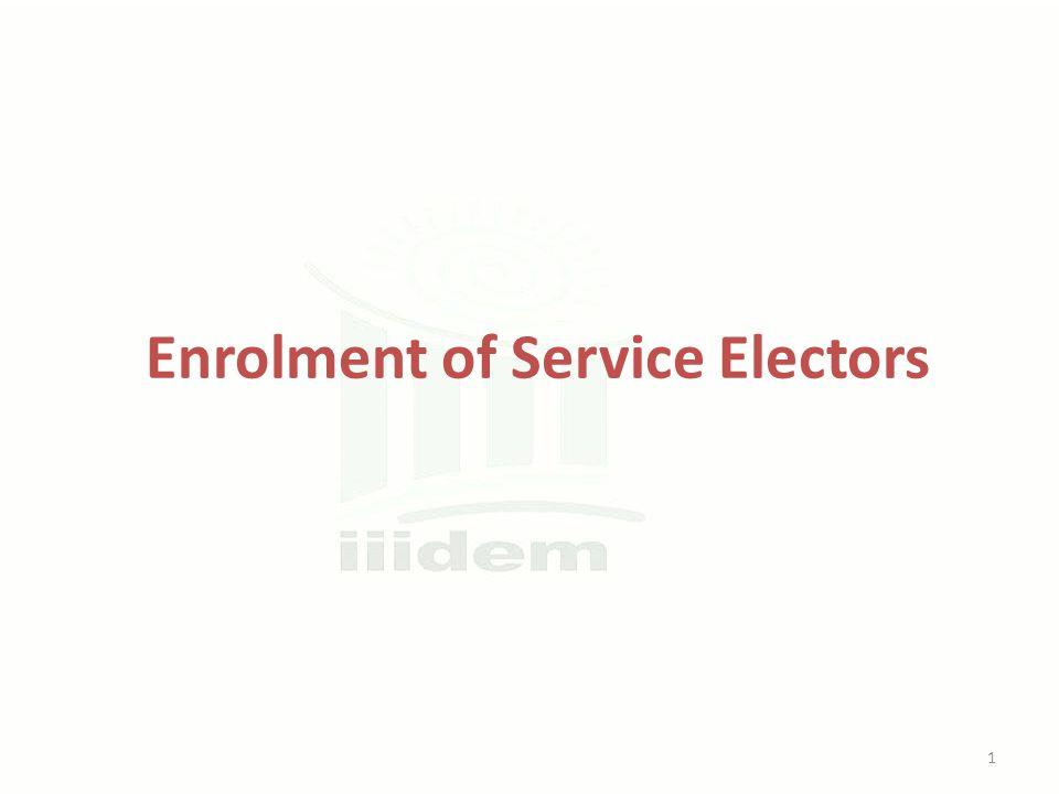 Enrolment of Service Electors 1