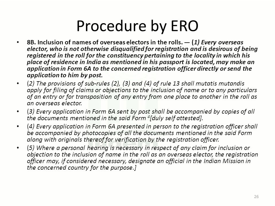 Procedure by ERO 8B. Inclusion of names of overseas electors in the rolls. — (1) Every overseas elector, who is not otherwise disqualified for registr