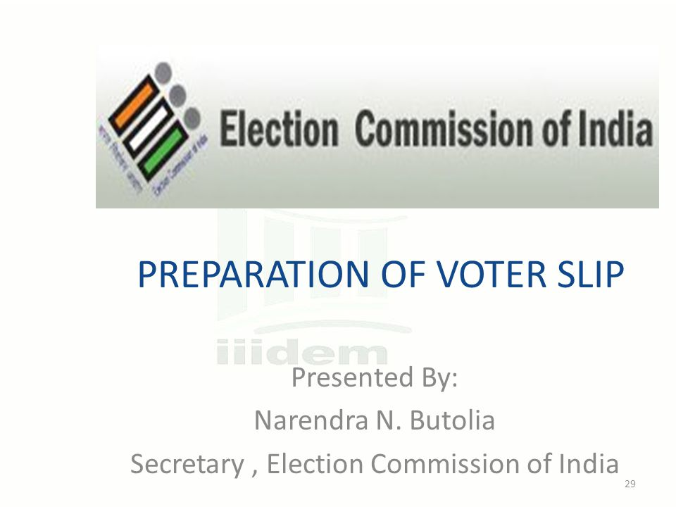 PREPARATION OF VOTER SLIP Presented By: Narendra N.