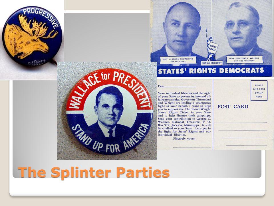 The Splinter Parties