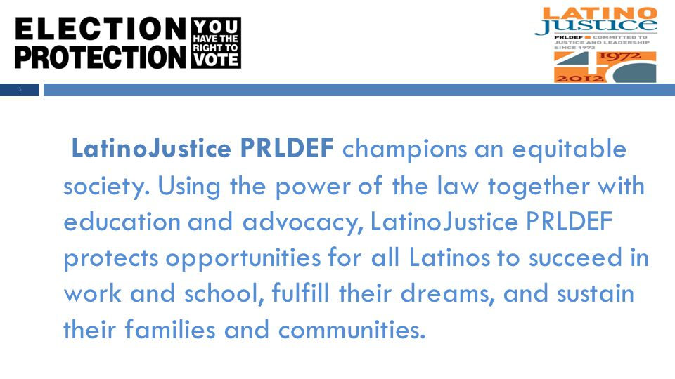 LatinoJustice PRLDEF champions an equitable society.