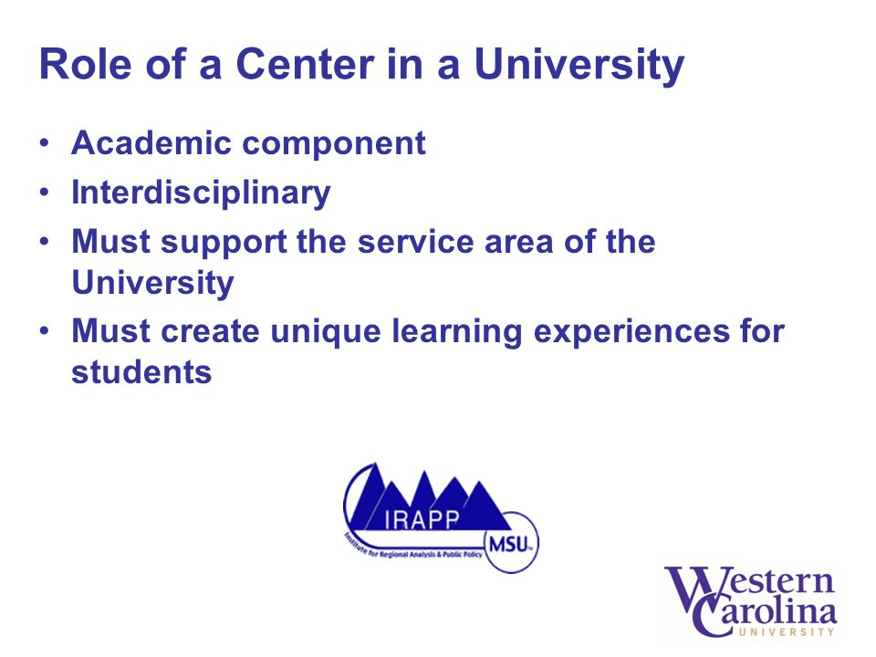 Academic component Interdisciplinary Must support the service area of the University Must create unique learning experiences for students
