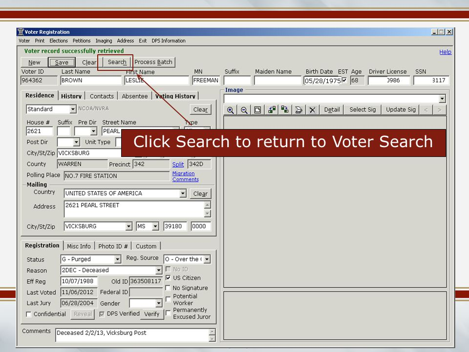 Mississippi Election Commissioners Summer Workshop June 2014 Click Search to return to Voter Search