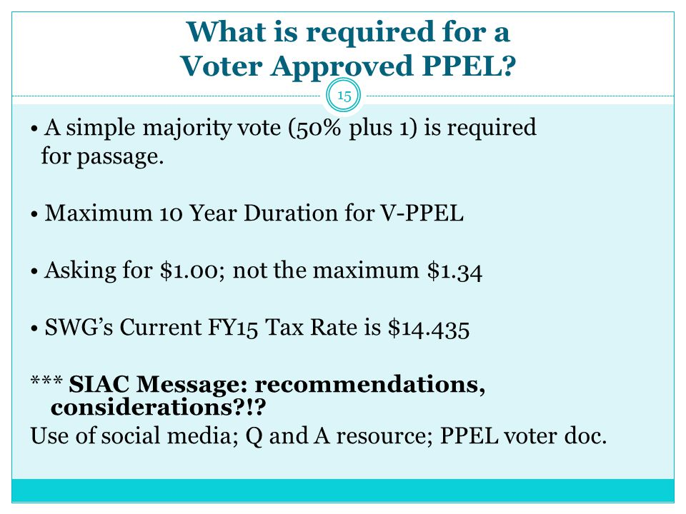 What is required for a Voter Approved PPEL.