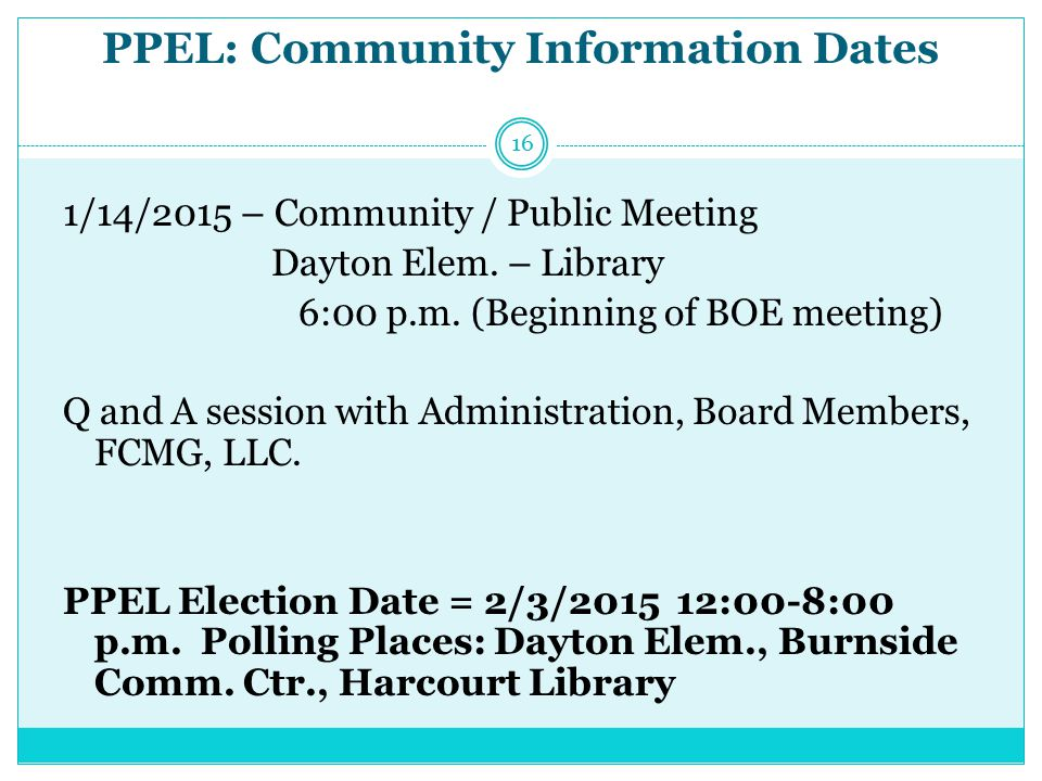 PPEL: Community Information Dates 1/14/2015 – Community / Public Meeting Dayton Elem.